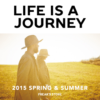 2.6(金) 2015 SPRING & SUMMER 「LIFE IS A JOURNEY」CATALOG