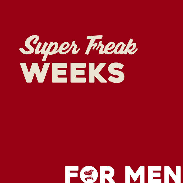 【PRICE DOWN】Super Freak WEEKS