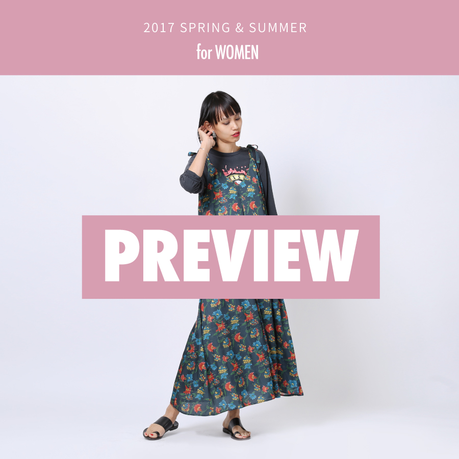 2017 SPRING & SUMMER  PREVIEW for WOMEN
