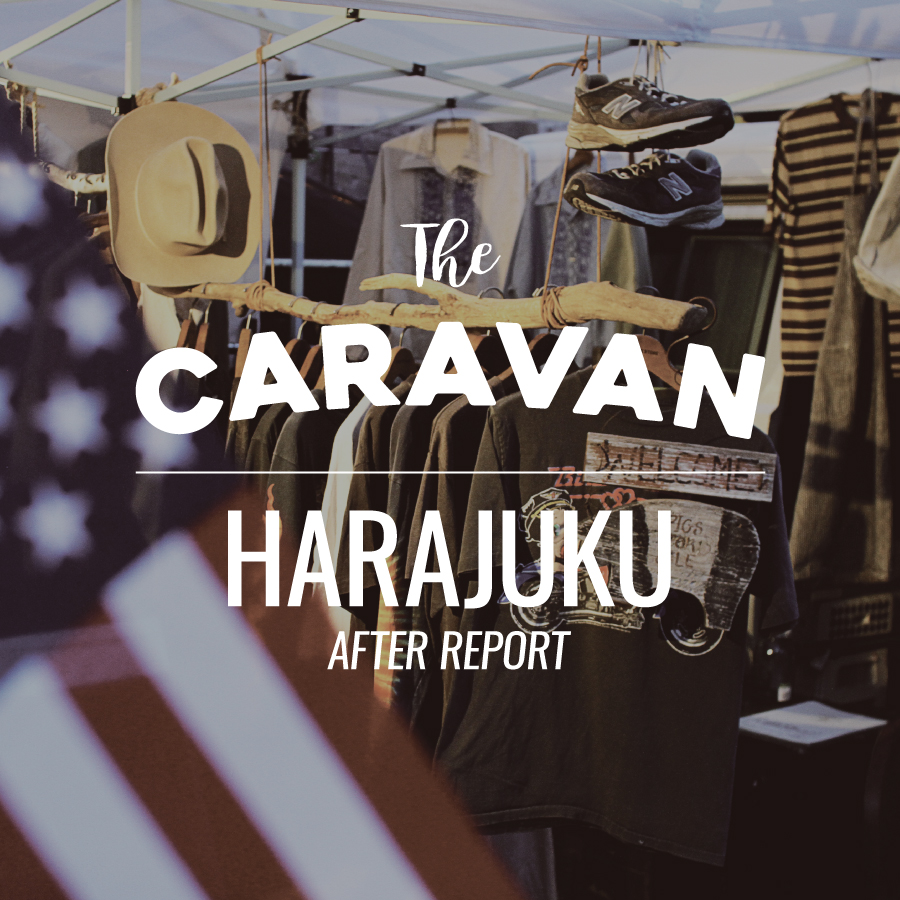 The CARAVAN | HARAJUKU POP UP