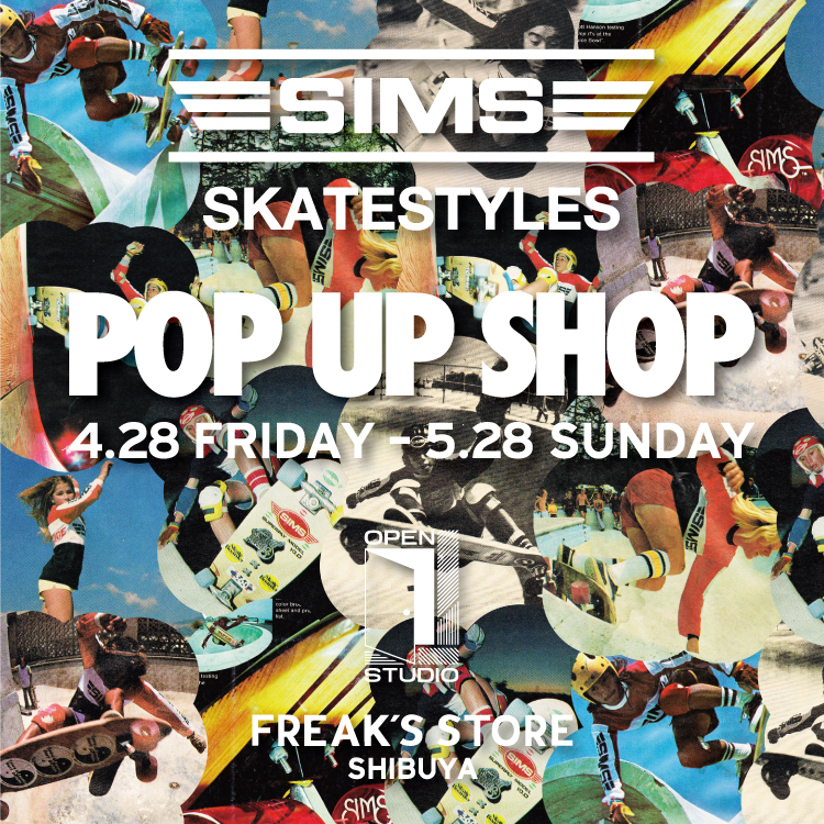 SIMS SKATESTYLES POP UP SHOP