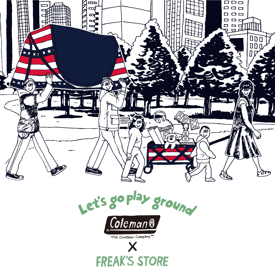 Let's go play ground | Coleman × FREAK'S STORE