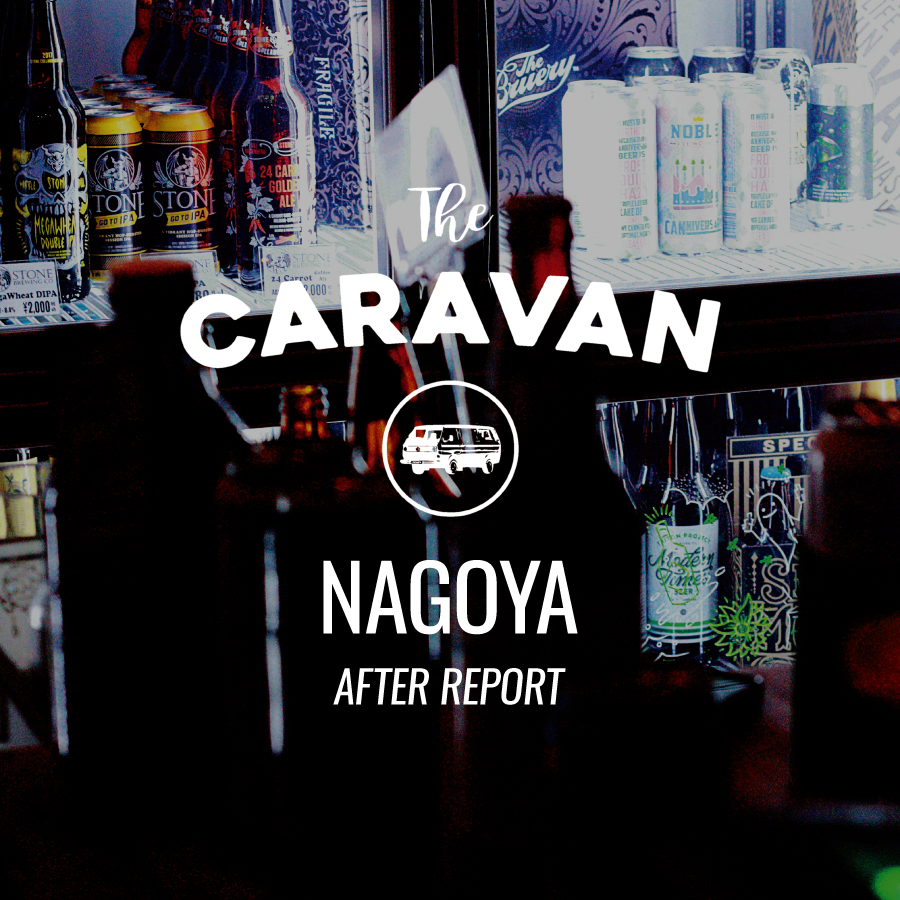 The CARAVAN | NAGOYA HANG OUT