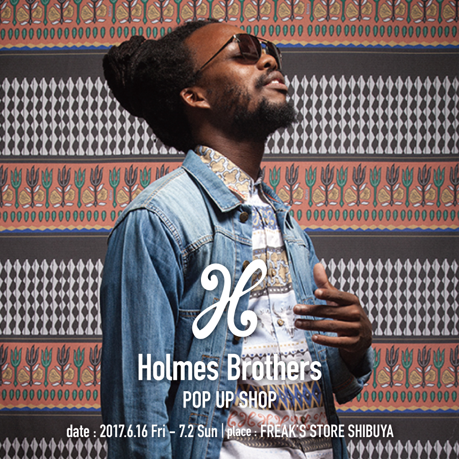 HOLMES BROTHERS POP UP SHOP
